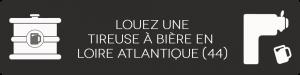 louer une pompe à bière en Loire Atlantique